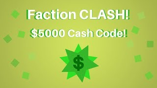 [EXPIRED] Faction Clash CODE! | $5000 In-game Cash | Roblox