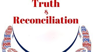 Imagine: Truth & Reconciliation