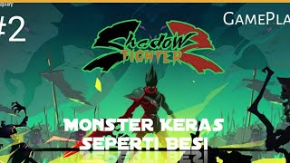 Download Ketemu Monster Seperti Besi Lagi - Shadow Fighter 2 Indonesia.