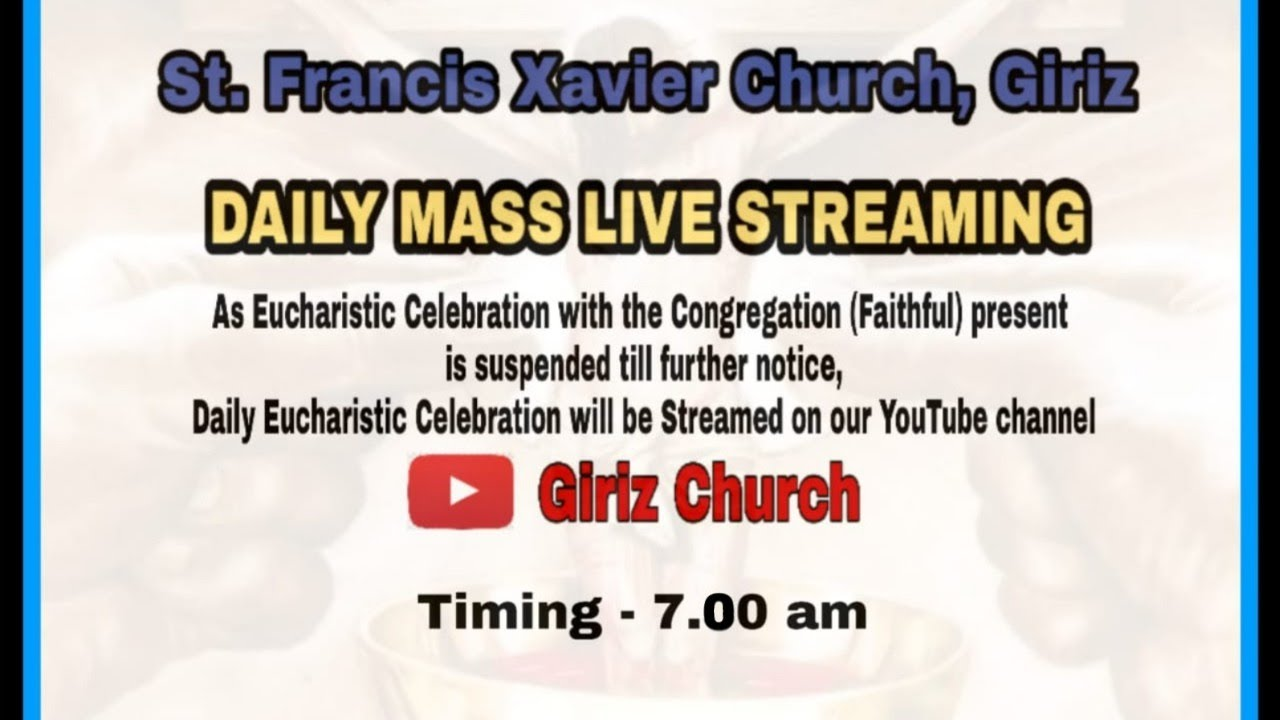 Daily Mass Live Streaming | St. Francis Xavier Church, Giriz | 9th July 2020 | Thursday