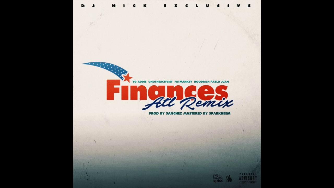 FINANCES ATL REMIX - A$AP ANT FT. HOODRICH PABLO JUAN, KEY!, UNOTHEACTIVIST
