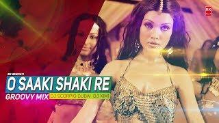 O Saaki Saaki Re (Groovy Mix) - Musafir | Full Audio Song | DJ Scorpio Dubai & DJ Kimi | RK MENIYA