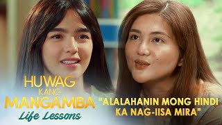 \Alalahanin Mong Hindi Ka Nag-iisa Mira\ Huwag Kang Mangamba Life Lessons EP1