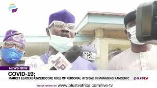 Market Leaders Underscore Role of Personal Hygiene in Managing Pandemic | NIGERIA
