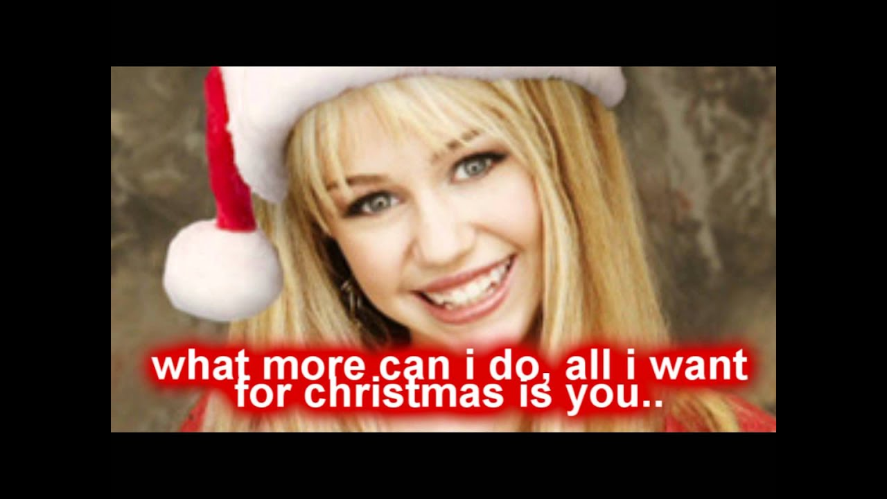 hannah montana // all i want for christmas is you w/ lyrics & download.. - YouTube