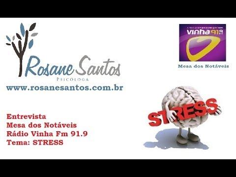 Entrevista sobre Stress - Rosane Santos