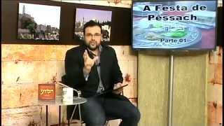 Torá em Debate - A Festa de Pêssach - 1ª Parte