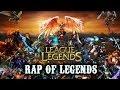 League of Legends Rap LoL