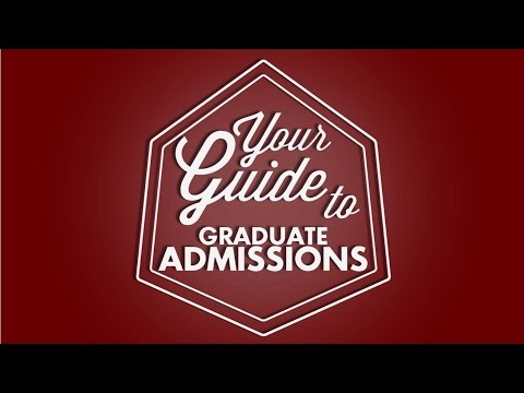 Your Guide to Graduate Admissions