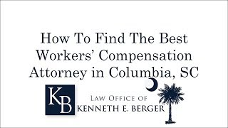 How To Find the Best Workers Compensation Attorney in Columbia