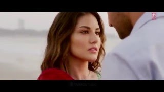 IJAZAT Video Song   ONE NIGHT STAND Hot Sexy  Sunny Leone, Tanuj Virwani   Arijit Singh,