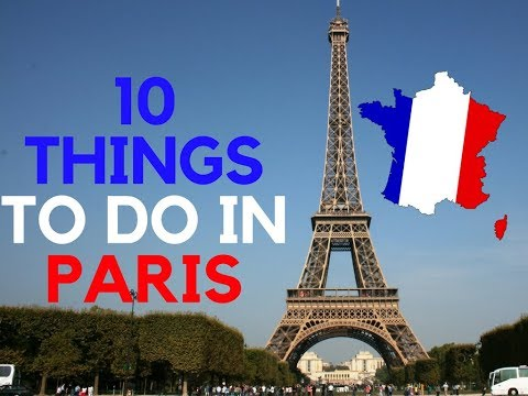 10 THINGS TO DO IN PARIS | TRAVEL GUIDE CHANNEL
