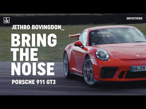 BRING THE NOISE: Porsche 911 GT3