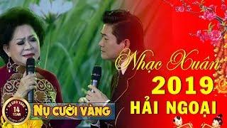 Nhạc Xuân Hải Ngoại 2019 - Giao Linh, Mạnh Đình | Nhạc Xuân Hải Ngoại Chọn Lọc Hay Nhất