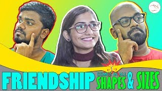 FRIENDSHIP comes in all Shapes & Sizes | Comedy | Funny Video | P.E. Sketches