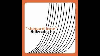 Hidenobu Ito - Shepard tone