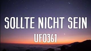 Ufo361 - Sollte nicht sein (Lyrics)