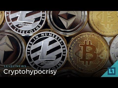 Level1 News May 2 2018 - Cryptohypocrisy