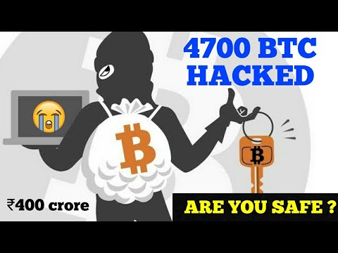 ₹400 crore in bitcoin hacked | 4700 bitcoin | Are you safe ?