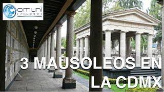 3 Mausoleos en la Ciudad de México (Exploración Urbana)