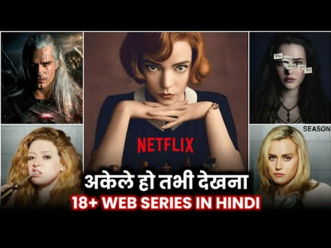 Download Top 10 Best 18+ Adult Web Series in Hindi Available on Netflix | Hollywood TV/Web Series