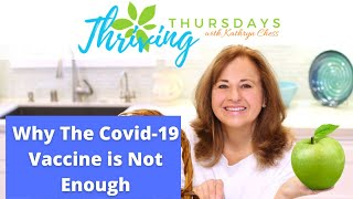 Why The Covid-19 Vaccine is Not Enough