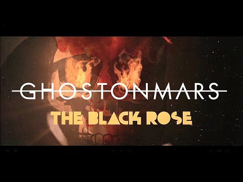 Dark Metal band: GHOST ON MARS - The Black Rose [OFFICIAL LYRIC VIDEO]