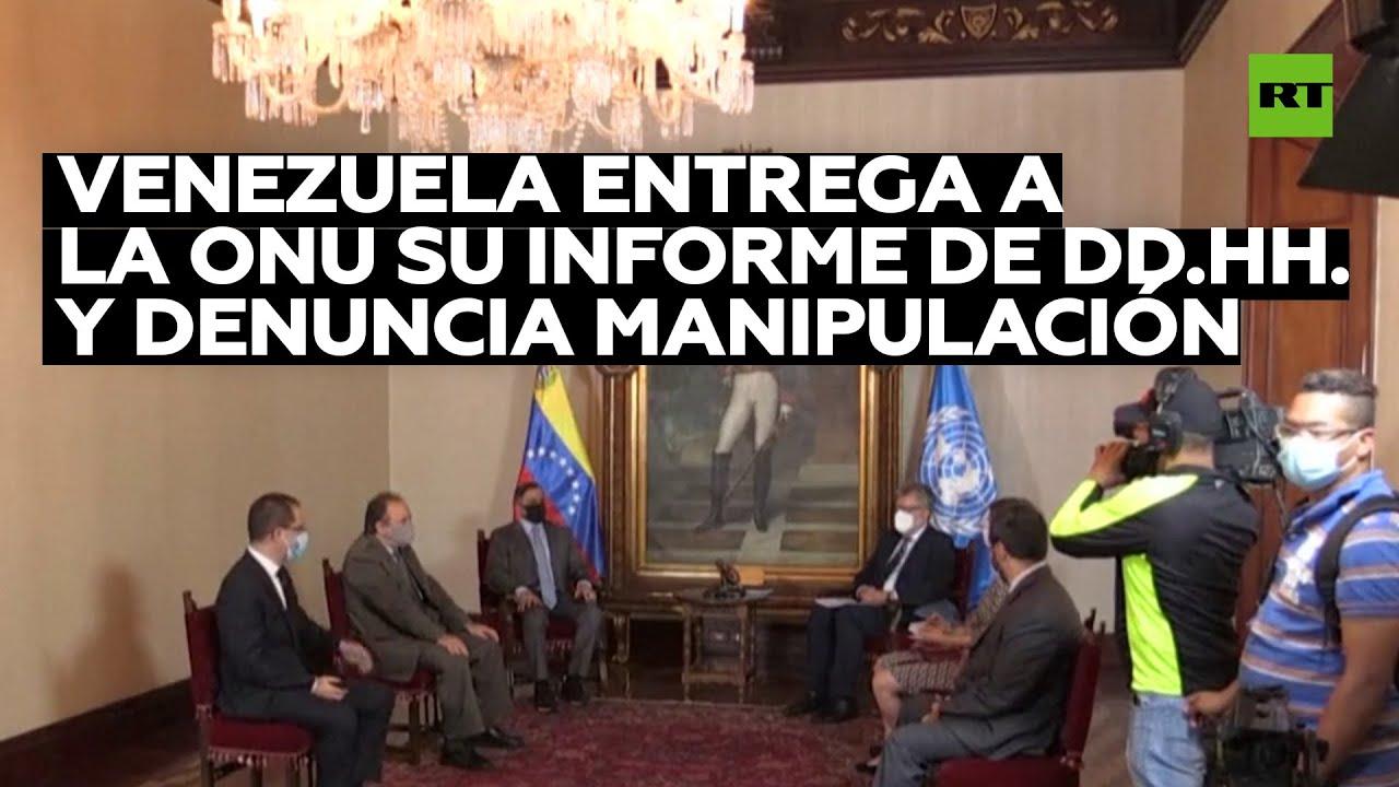 Venezuela entrega a la ONU su informe de DD.HH. y denuncia manipulación
