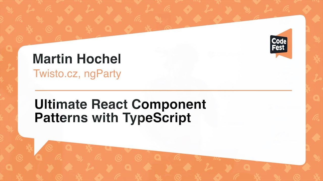 #Frontend, Martin Hochel, Ultimate React Component Patterns with TypeScript