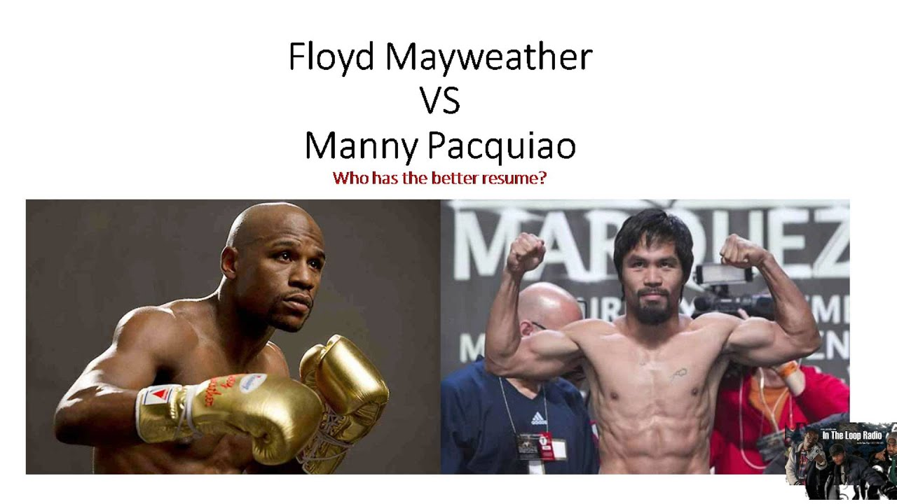 Great Better Resume Mayweather Or Pacquiao Ideas - Example Resume ...