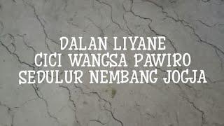 DALAN LIYANE cover by CICI WANGSA