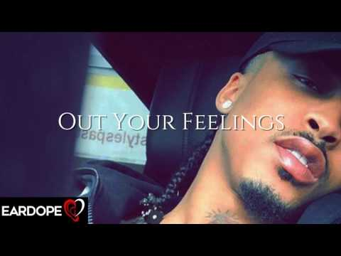 August Alsina - Out Your Feelings  *NEW SONG 2017*