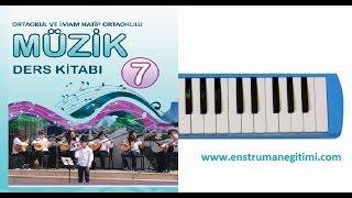 Melodika Eğitimi Toycular Türküsü 7 Sınıf Ders Kitabı Anlatımlı 2018 2019