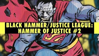 The Para-Zone | Black Hammer/Justice League: Hammer of Justice #2 Review