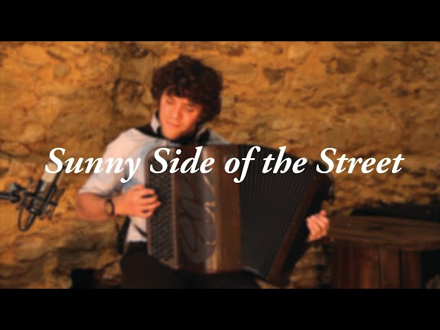 Sunny Side of the Street – Jérémy Dutheil – Accordéon jazz