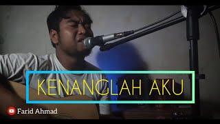 Download NAFF KENANGLAH AKU COVER FARID AHMAD