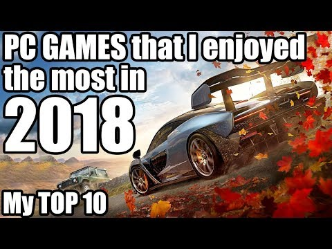 Top 10 PC Games that I Enjoyed the Most in 2018 - Santiago Santiago