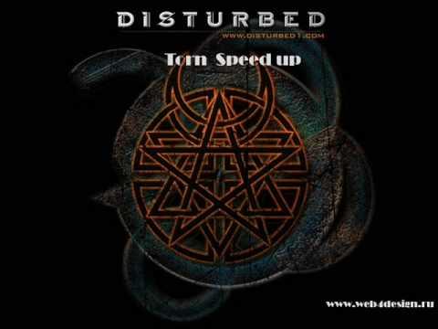 Disturbed - Torn [Speed Up]