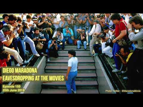 155 Diego Maradona - Eavesdropping At The Movies