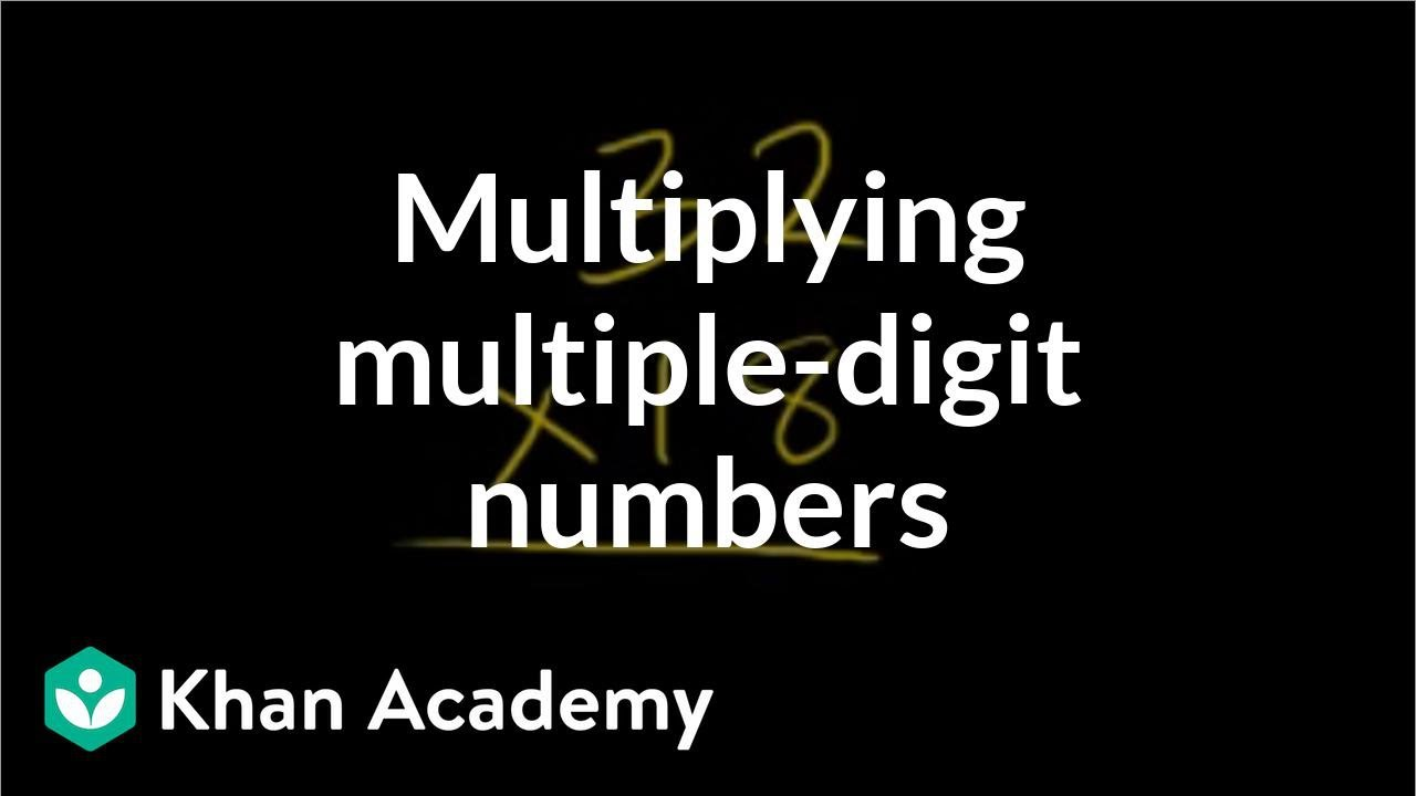 small resolution of Multiplying multi-digit numbers (video)   Khan Academy