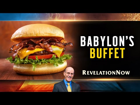 "Revelation Now: Episode 18 ""Babylon's Buffet"" with Doug Batchelor"