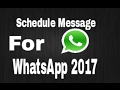 watch he video of How to Schedule Messages in WhatsApp Easily Without Root 2017