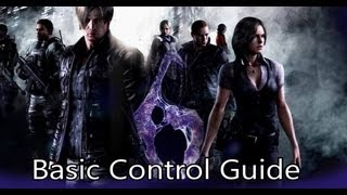 Resident Evil 6 Basic Control Guide (PC)