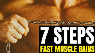 7 Steps to Build Muscle Fast At Any Age