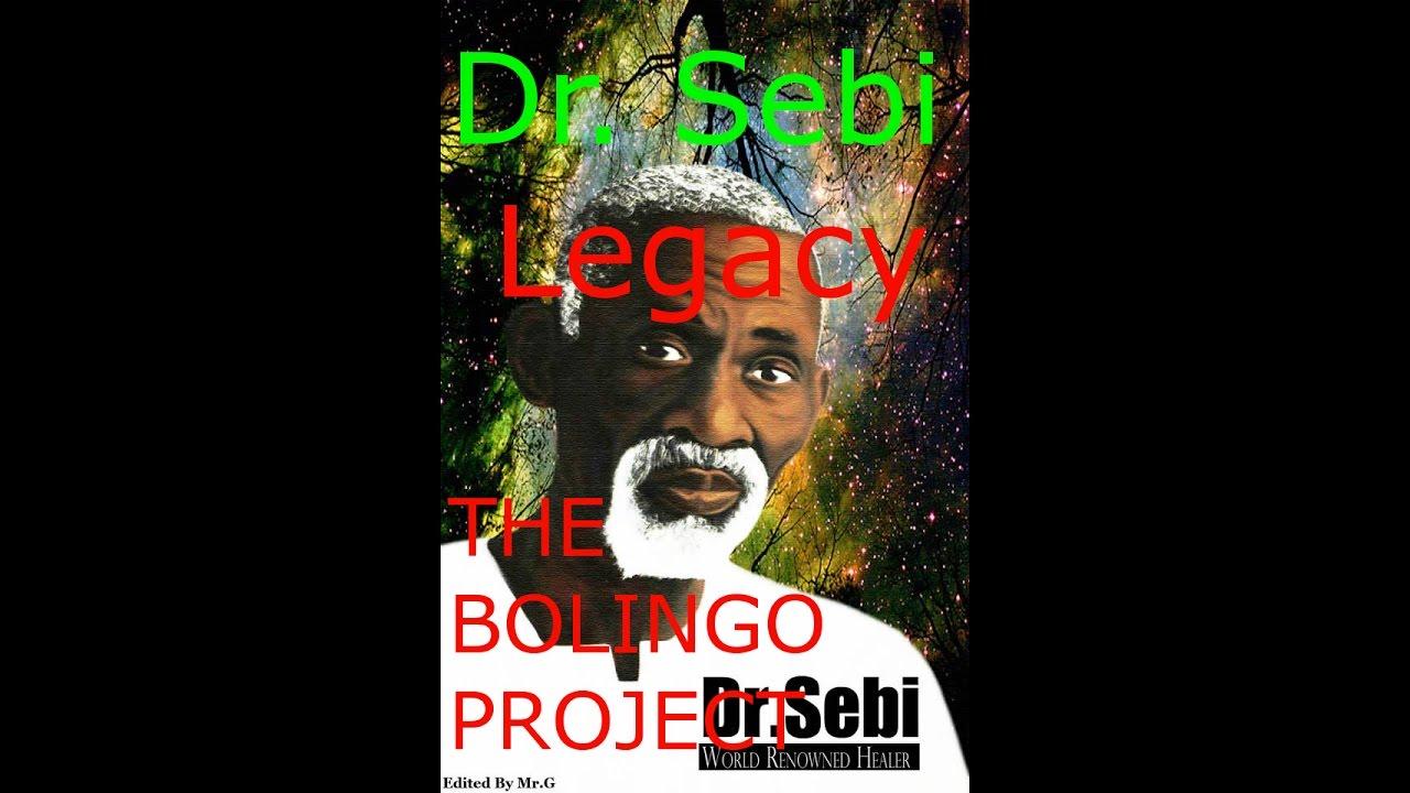 Dr  Sebi Legacy THE BOLINGO PROJECT