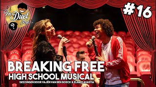 Breaking Free - Vajèn van den Bosch & Elindo Avastia [HIGH SCHOOL MUSICAL COVER] | IN DUET MET #16