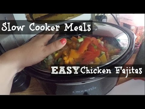Large Family Slow Cooker Meals: Easy Chicken Fajitas In The Slow Cooker