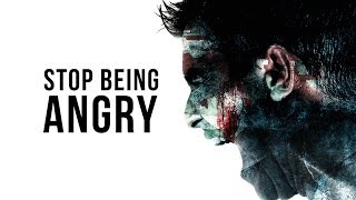Stop Being Angry - Nouman Ali Khan