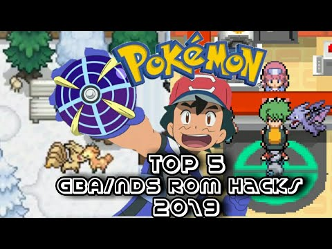 Top 5 Completed Pokemon GBA/ NDS Rom Hacks 2019 ! (Android/PC)