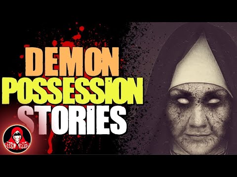 5 TRUE Demon Possession Scary Stories - Darkness Prevails
